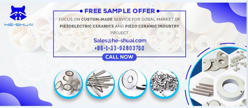 Piezo Ceramic Supplier from HE-SHUAI